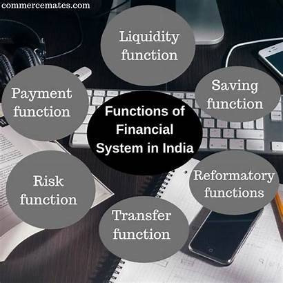 Financial System Indian Functions India Revolutionary Ahead