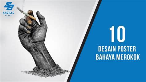 desain poster bahaya merokok  bagus  kreatif