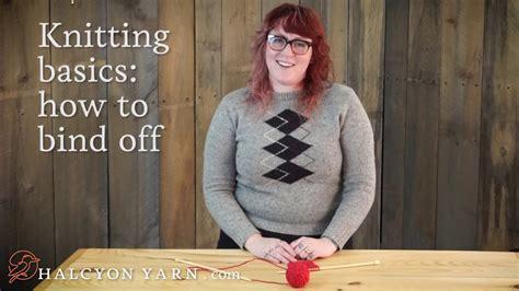 binding  knitting basics easy  fun youtube
