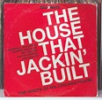 The House That Jackin' Built: The Roots of '80s Chicago ...
