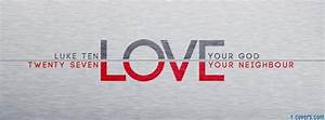 love god your neighbour Facebook Cover timeline photo ...