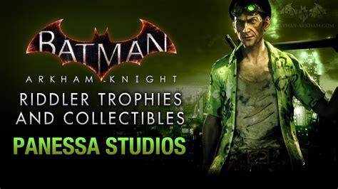 batman arkham knight riddler trophies panessa studios