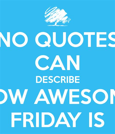 Friday Quotes Friday Quotes Cards And Pictures