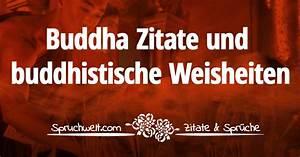 Buddha Sprüche Bilder : inspirierende buddha zitate buddhistische weisheiten ~ Orissabook.com Haus und Dekorationen