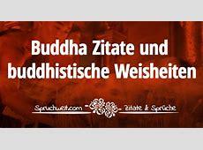 Inspirierende Buddha Zitate & Buddhistische Weisheiten