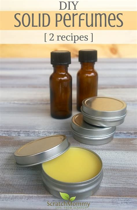 Solid Perfume Recipes With Essential Oils  Scratch Mommy