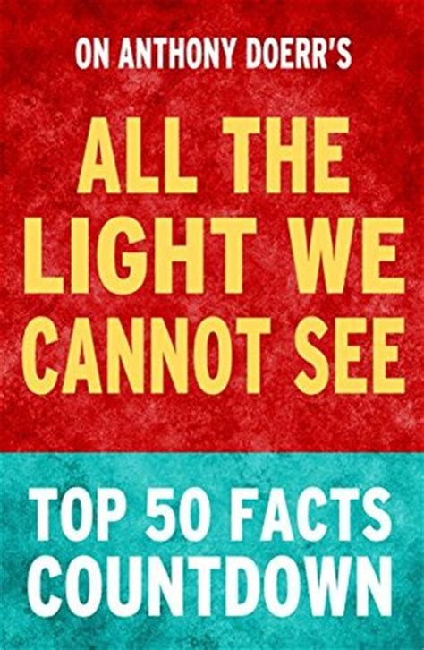 All The Light Cannot See Top Facts Countdown