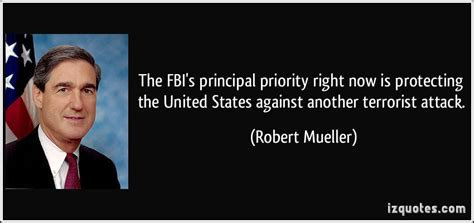the fbi s principal priority right now is protecting the united states against another terrorist