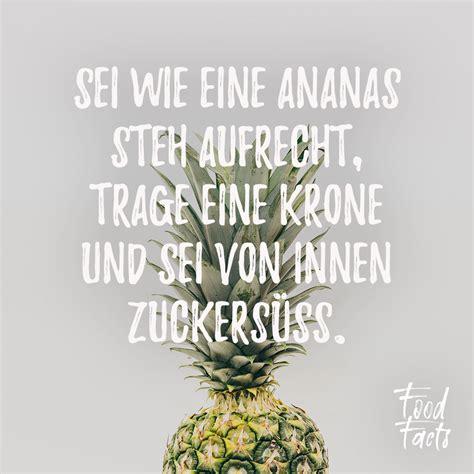 sei wie eine ananas steh aufrecht trage eine krone und