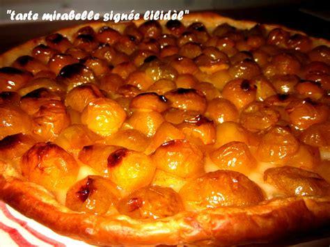 recette tarte mirabelle pate feuilletee quot tarte mirabelle de lilid 232 l quot lili et ses ptits plats