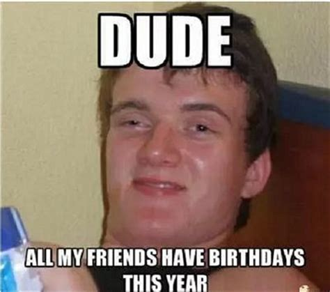 Funny Birthday Memes For Guys - 200 funniest birthday memes for you top collections