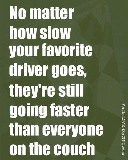 Racing Quotes Dirt Racing Quotes Quotesgram