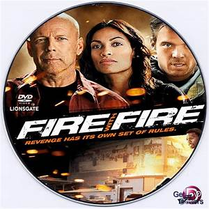 Fire With Fire (2012) R0 DVD Label - movie dvd - dvd label