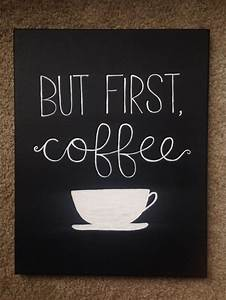 the 25 best coffee painting canvas ideas on pinterest With what kind of paint to use on kitchen cabinets for quote canvas wall art