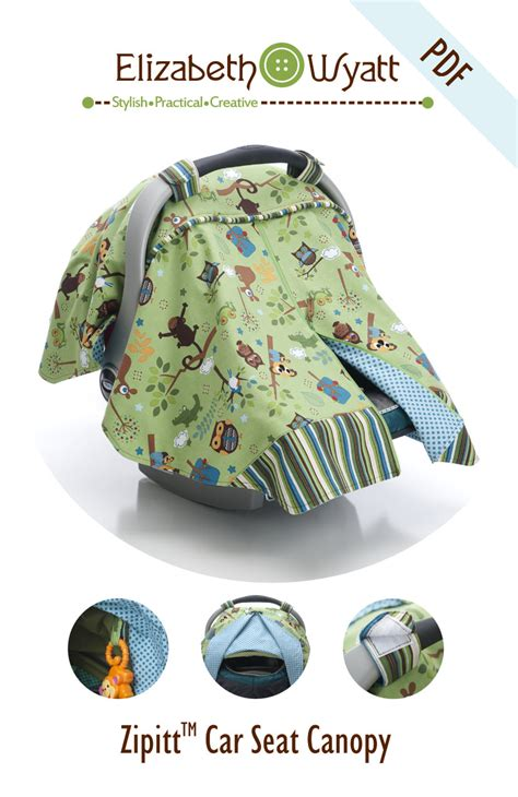 car seat canopy for zipitt car seat canopy sewing pattern fits all baby car