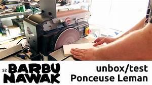 Ponceuse à Bande Stationnaire : barbunawak unbox test de la ponceuse leman disque et ~ Premium-room.com Idées de Décoration