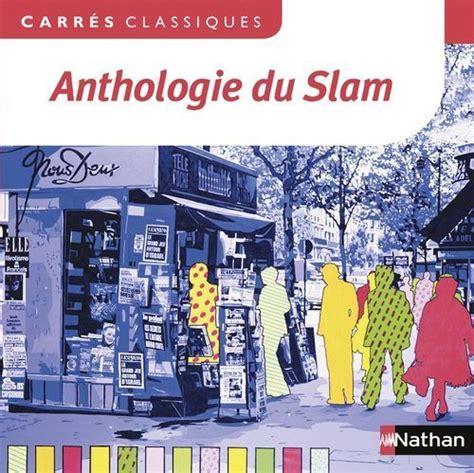le monde moderne lille anthologie du slam