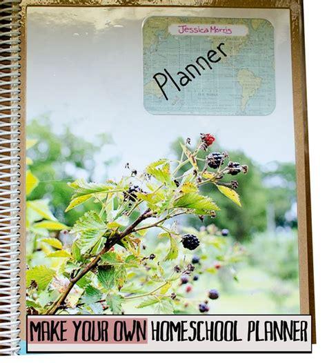 Make Your Own Homeschool Planner - JessicaLynette.com ...