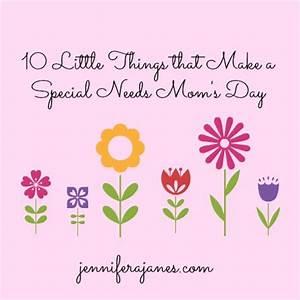 10 Little Things that Make a Special Needs Mom's Day ...