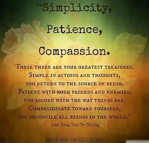 """Simplicit... Simplicity Patience Compassion Quotes"