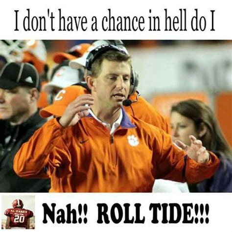 Roll Tide Memes - 17 best images about bama on pinterest sec football alabama and college football