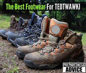 How To Write A Minute The Best Footwear Shoes And Boots For Teotwawki