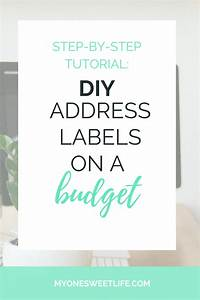 create your own return address labels on a 1 budget With how to make your own address labels