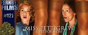 Movie Review – Miss Pettigrew Lives For A Day – Fernby Films