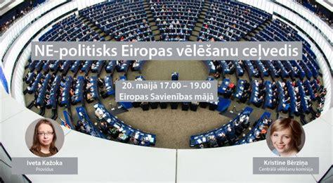 Ne-politisks Eiropas vēlēšanu ceļvedis Latvijas vēlētājiem ...