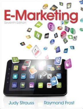 E Marketing - e marketing 7th edition rent 9780132953443 chegg
