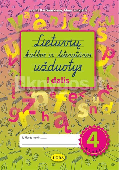 Lietuvių kalbos ir literatūros užduotys 4 klasei. I dalis ...