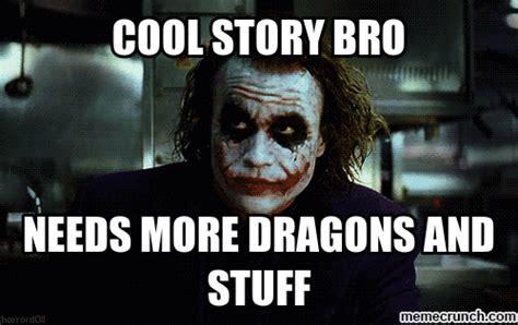 Cool Story Bro Meme Generator - cool story bro