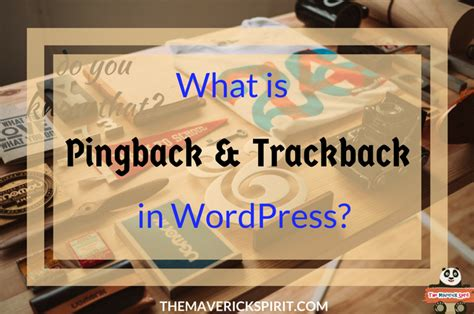 What Is A Pingback & Trackback In Wordpress?