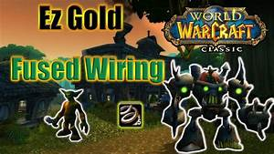 Classic Wow Fused Wiring Gold Farm
