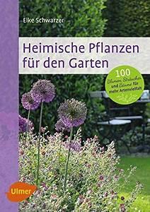 Garten Blumen Pflanzen : von der umwelt inspiriert naturgarten anlegen ~ Markanthonyermac.com Haus und Dekorationen