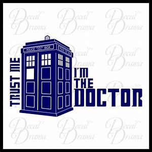 decal drama trust me i39m the doctor dr who tardis With the best of doctor who wall decals