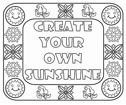Pages Coloring Quotes Sayings Own Sunshine Create