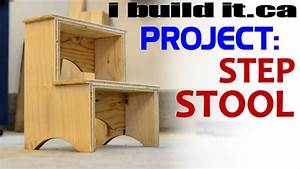 Making A Step Stool - YouTube