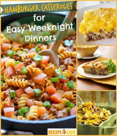 easy dinner recipes with hamburger 13 hamburger casserole recipes for easy weeknight dinners recipelion com