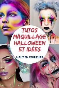 Maquillage De Fête : deco de fete fete dhalloween tuto maquillage halloween haut couleurs debi ~ Melissatoandfro.com Idées de Décoration