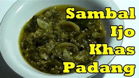 Inilah 27 resep sambal asli indonesia. Resep Sambal Ijo Khas Padang - YouTube