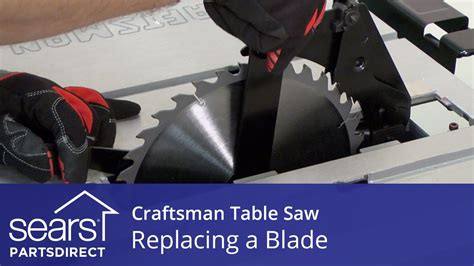 table saw blade direction how to replace a craftsman table saw blade youtube