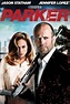 Parker (2013) - Rotten Tomatoes