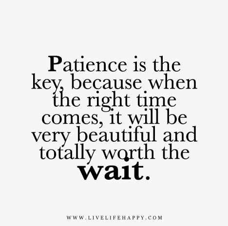 worth  wait quotes ideas  pinterest