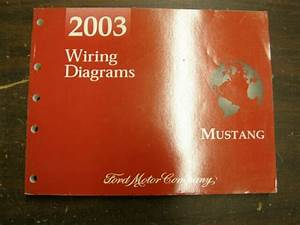 Oem Ford 2003 Mustang Shop Manual Book Wiring Diagram Nos
