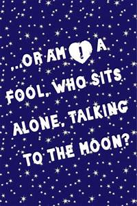 Talking To The Moon Bruno Mars Quotes. QuotesGram