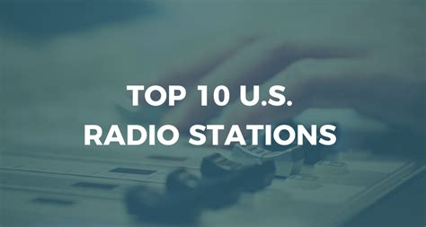 Best Radio Stations Top 10 U S Radio Stations