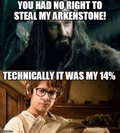 Hobbit Meme - you had no right imgflip