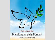El Día Mundial de la Bondad World Kindness Day