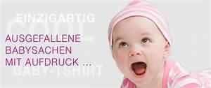 Babybodys Mit Sprüchen : baby t shirt liebevoll bedruckte babymode einzigartig individuell mit witzigen motiven ~ Buech-reservation.com Haus und Dekorationen